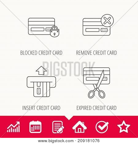 Bank credit card icons. Banking, blocked and expired debit card linear signs. Edit document, Calendar and Graph chart signs. Star, Check and House web icons. Vector