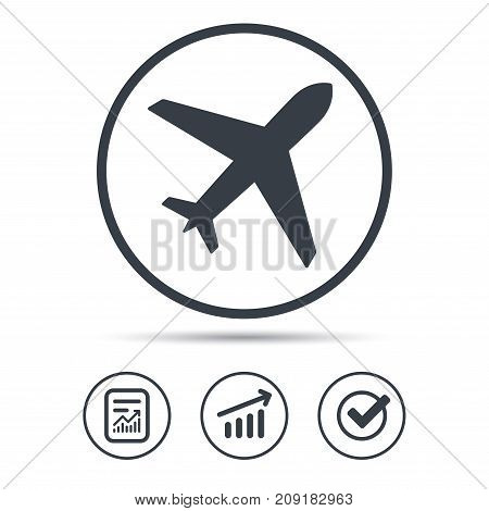 Plane icon. Flight transport symbol. Report document, Graph chart and Check signs. Circle web buttons. Vector
