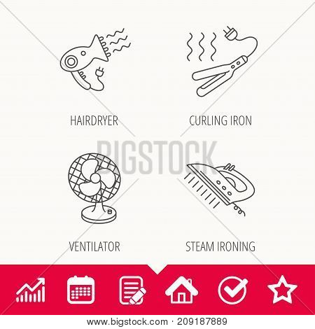 Steam ironing, curling iron and hairdryer icons. Ventilator linear sign. Edit document, Calendar and Graph chart signs. Star, Check and House web icons. Vector