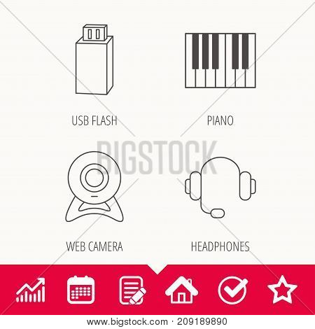 Web camera, headphones and Usb flash icons. Piano linear sign. Edit document, Calendar and Graph chart signs. Star, Check and House web icons. Vector