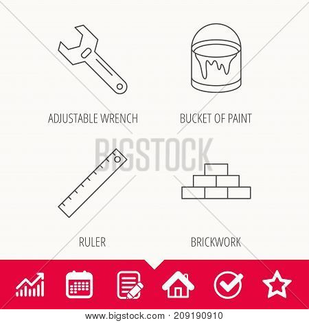 Brickwork, measurement and adjustable wrench icons. Bucket of paint linear sign. Edit document, Calendar and Graph chart signs. Star, Check and House web icons. Vector