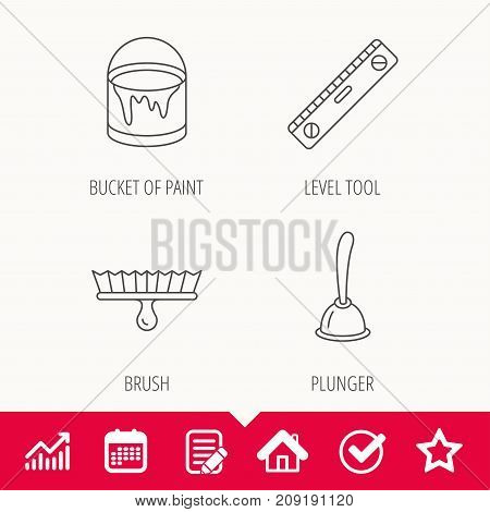 Level tool, plunger and brush tool icons. Bucket of paint linear sign. Edit document, Calendar and Graph chart signs. Star, Check and House web icons. Vector