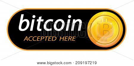 Bitcoin logo of crypto currency with an inscription accepted here on a black background. Block sticker for slabbarking organizations for web pages or printing. Logo bitcoins .Vector illustration.