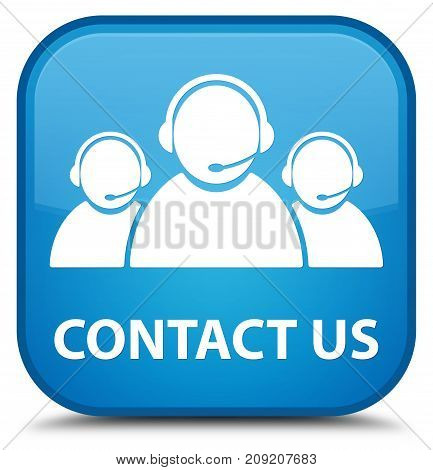 Contact Us (customer Care Team Icon) Special Cyan Blue Square Button