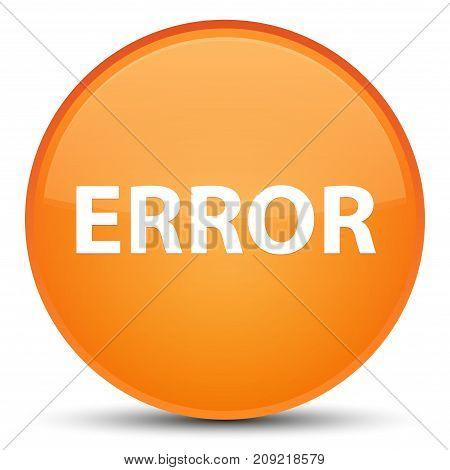 Error Special Orange Round Button