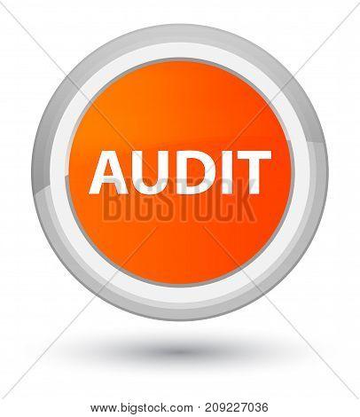 Audit Prime Orange Round Button