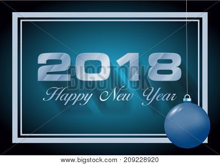 Vector Hapy New Year 2018 Card In Blue With Christmas Ball