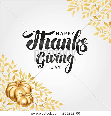 Happy thanksgiving day lettering. Gold pumpkin, thanksgiving composition for greeting card, menu, decoration, invitation. Thanks logotype, golden pumpkin, brochure lettering. Traditional holiday decor