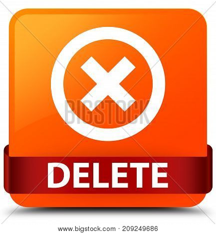 Delete Orange Square Button Red Ribbon In Middle
