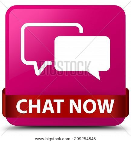 Chat Now Pink Square Button Red Ribbon In Middle