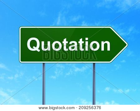Money concept: Quotation on green road highway sign, clear blue sky background, 3D rendering