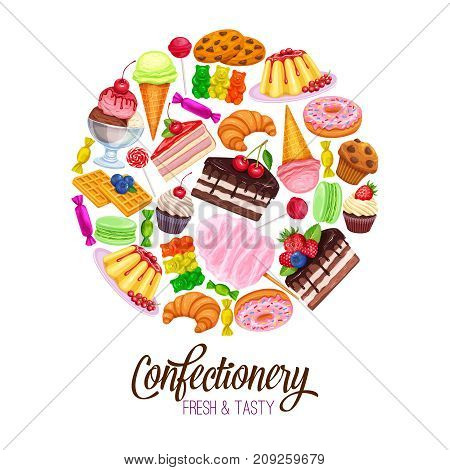 Vector round poster template with confectionery and sweets icons. Dessert, lollipop, ice cream with candies, macaron and pudding. Donut and cotton candy, muffin, waffles, biscuits and jelly