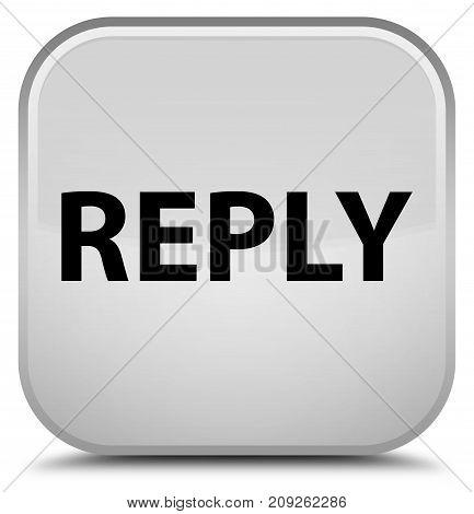 Reply Special White Square Button