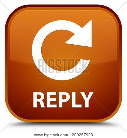 Reply (rotate Arrow Icon) Special Brown Square Button