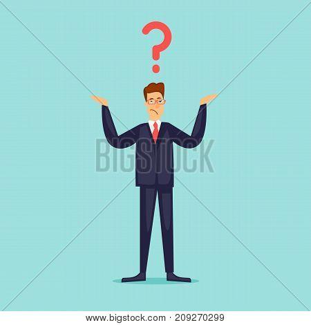 Businessman spreading his hands question. Question mark. Flat design vector illustration.