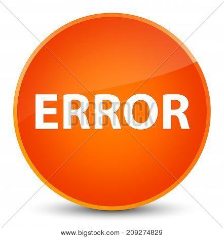 Error Elegant Orange Round Button