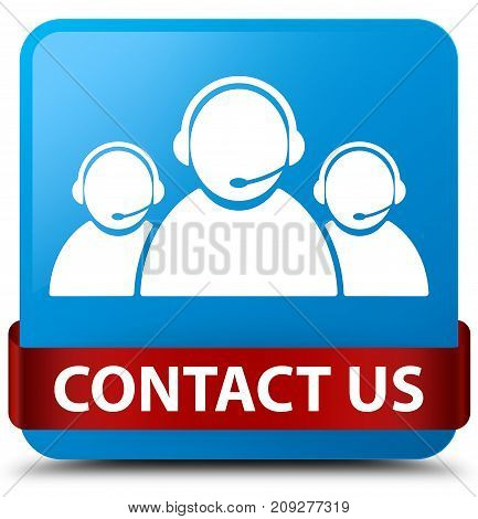 Contact Us (customer Care Team Icon) Cyan Blue Square Button Red Ribbon In Middle