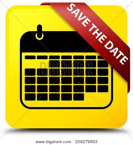Save The Date Yellow Square Button Red Ribbon In Corner