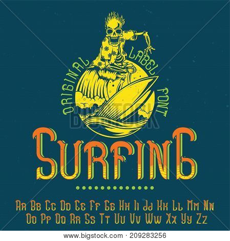 Original label typeface named 'Surfing'. Good to use in any label design.