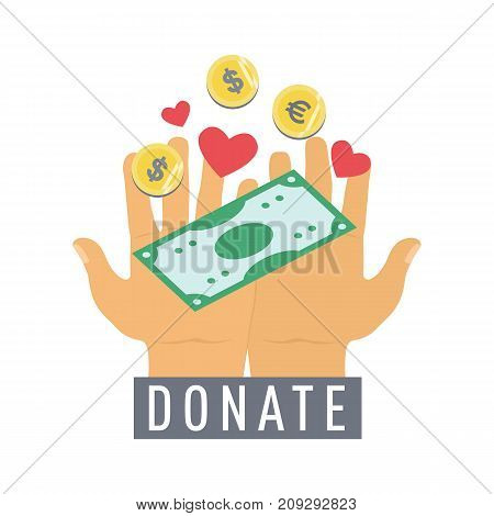 Donate button, sticker with hands, dollar money and gold coins. Help gold  icon donation. Gift charity. Isolated support design sign. Contribute, contribution, give money, giving symbol. Vector