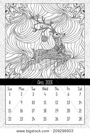 Christmas deer handdrawn, calendar april 2018 year. Coloring book poster for adults and kids with traditional holiday symbol reindeer with ball. Black and white vector illustration in doodle style