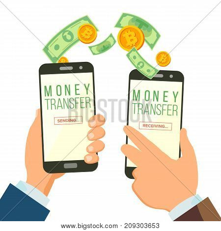 Mobile Money Transferring Banking Concept Vector. Hand Holding Smartphone. Dollar And Bitcoin. Wireless Finance Sending And Receiving. Modern Finance Economic. Isolated