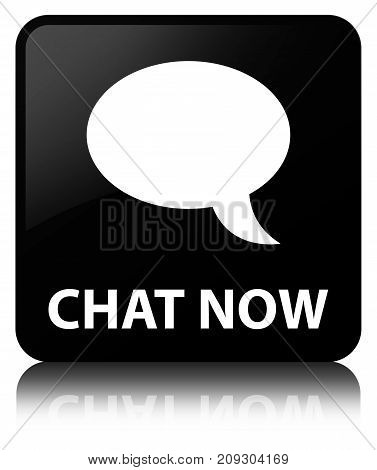 Chat Now Black Square Button
