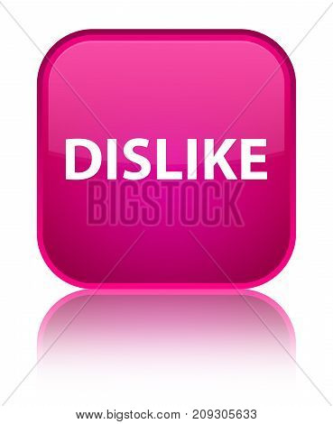 Dislike Special Pink Square Button