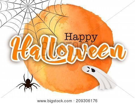 Happy Halloween poster card vector illustration. Funny cartoon ghosts flying in the air, black spider hanging on web, handwritten lettering, orange hand drawn watercolor circle. Halloween ghosts, halloween card.