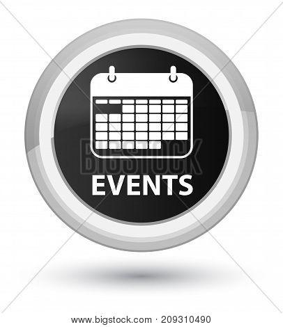 Events (calendar Icon) Prime Black Round Button