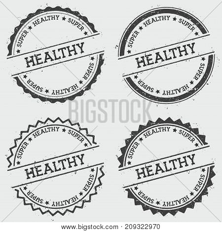 Super Healthy Insignia Stamp Isolated On White Background. Grunge Round Hipster Seal With Text, Ink