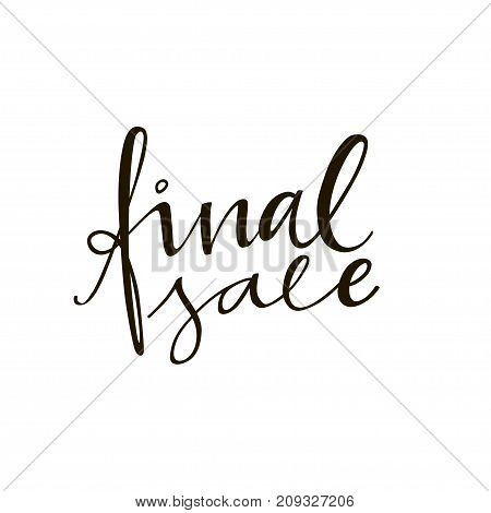 Final sale lettering phrase. Black and white hand lettering inscription to black friday and cyber monday deals design, promotional banner template, calligraphy vector illustration
