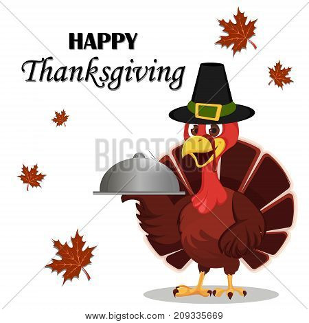 Thanksgiving greeting card with a turkey bird wearing a Pilgrim hat and holding restaurant cloche. Funny cartoon character for holiday. Vector illustration on white background.