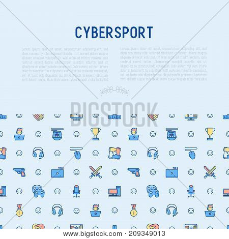 Cybersport concept with thin line icons: gamer, computer games, pc, headset, mouse, game controller. Modern vector illustration for banner, web page, print media.