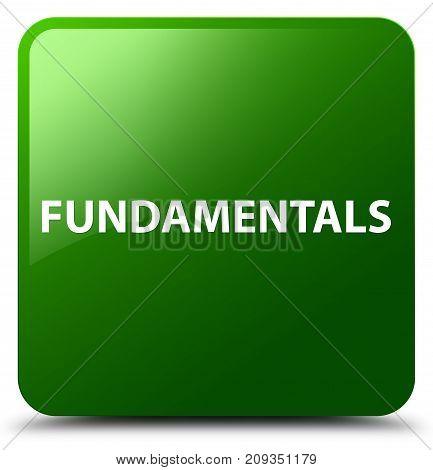 Fundamentals Green Square Button