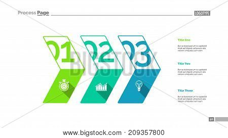 Three stages process chart slide template. Business data. Plan, diagram, design. Creative concept for infographic, presentation, report. Can be used for topics like management, finance, production.