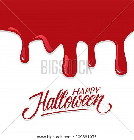 Happy Halloween greeting card with hand drawn lettering text design and bloody background. Vector illustration.