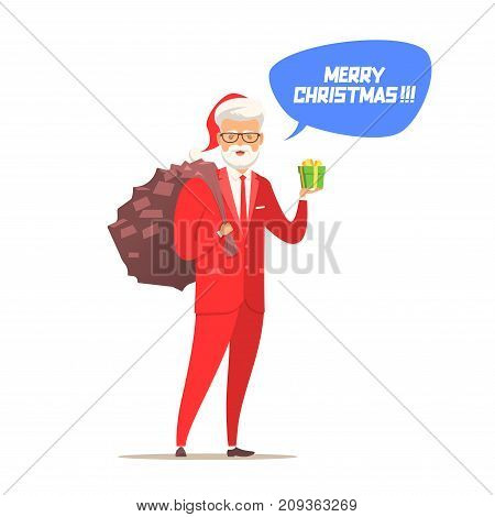 Modern Santa Claus in a red classic suit with a large bag of gifts. A gift in the hand. Dialog cloud. Congratulations on the new year and merry Christmas. Vector illustration.