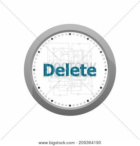 The Word Delete On Digital Screen, Information Technology Concept . Abstract Wall Clock Isolated On