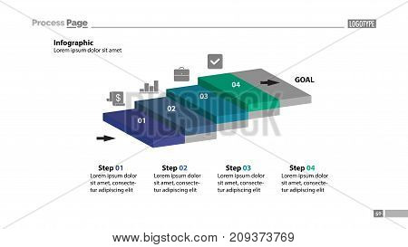 Four steps process chart slide template. Business data. Startup, goal, design. Creative concept for infographic, presentation, report. Can be used for topics like management, planning, research.
