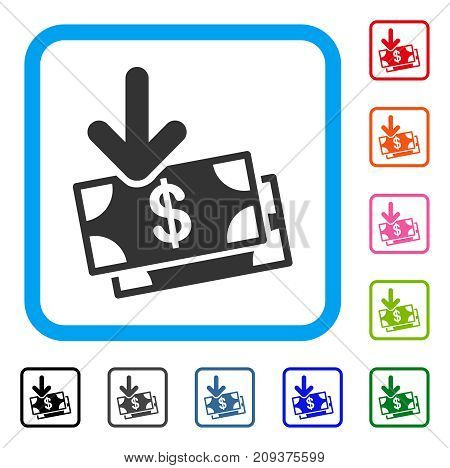 Money Income icon. Flat grey iconic symbol inside a light blue rounded rectangular frame. Black, gray, green, blue, red, orange color additional versions of Money Income vector.