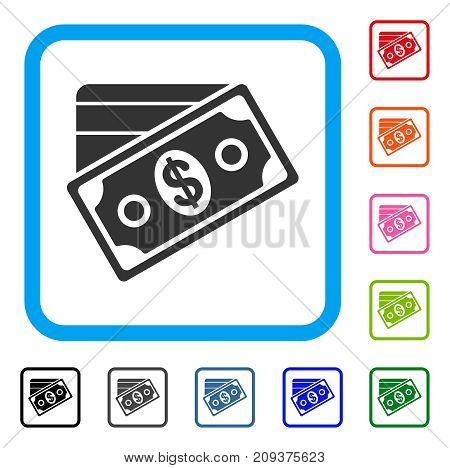 Money icon. Flat grey pictogram symbol inside a light blue rounded rectangular frame. Black, gray, green, blue, red, orange color additional versions of Money vector.