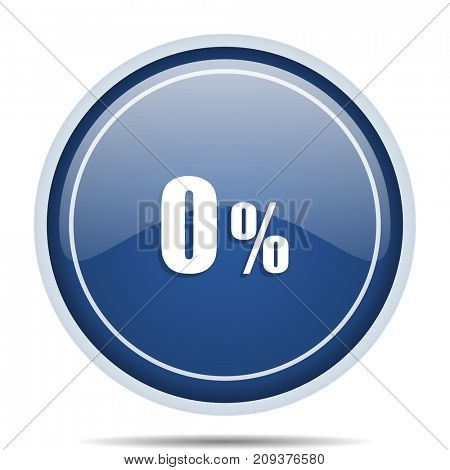 0 percent blue round web icon. Circle isolated internet button for webdesign and smartphone applications.