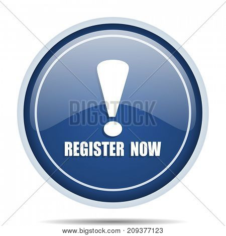 Register now blue round web icon. Circle isolated internet button for webdesign and smartphone applications.