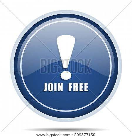 Join free blue round web icon. Circle isolated internet button for webdesign and smartphone applications.