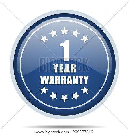 Warranty guarantee 1 year blue round web icon. Circle isolated internet button for webdesign and smartphone applications.