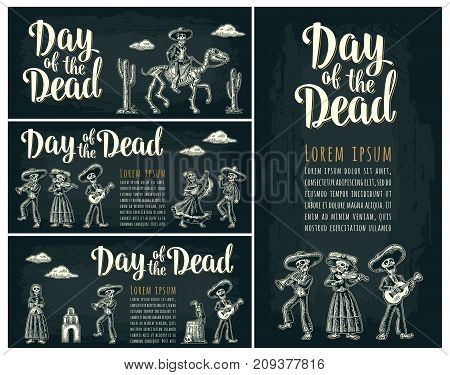 Horizontal and vertical posters for Dia de los Muertos. Day of the Dead lettering. Skeleton in Mexican national costumes hold candle, dance, play guitar, trumpet. Vintage vector engraving o
