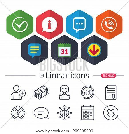 Calendar, Speech bubble and Download signs. Check or Tick icon. Phone call and Information signs. Support communication chat bubble symbol. Chat, Report graph line icons. More linear signs. Vector