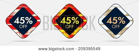 45 percent Off Discount Sticker. 45 Off Sale and Discount Price Banner. Vector Frame with Grunge and Price Discount Offer