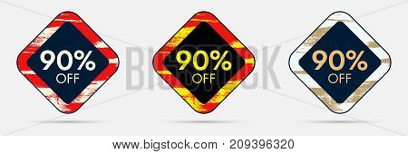 90 percent Off Discount Sticker. 90 Off Sale and Discount Price Banner. Vector Frame with Grunge and Price Discount Offer